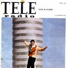 Coleccionismo de Revistas y Periódicos: REVISTA TELE RADIO N. 363. 07/12/1964. VER SUMARIO.. Lote 67764457