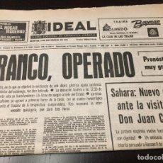 Coleccionismo de Revistas y Periódicos: PERIODICO IDEAL FRANCO OPERADO PRONOSTICO MUY GRAVE. Lote 67976009