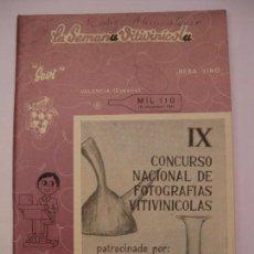 Coleccionismo de Revistas y Periódicos: LA SEMANA VITIVINÍCOLA - Nº 1110 NOVIEMBRE 1967 - AL SERVICIO DE LA VID Y DEL VINO. Lote 68048149