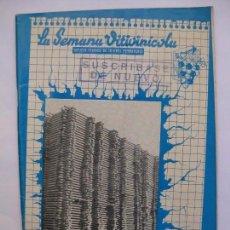 Coleccionismo de Revistas y Periódicos: LA SEMANA VITIVINÍCOLA - Nº 1549 ABRIL 1976 - REVISTA ANTIGUA DEL VINO. Lote 68050041