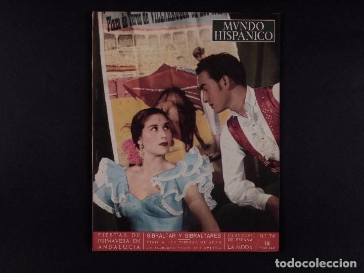 REVISTA MUNDO HISPANICO 1954 Nº 74 (Coleccionismo - Revistas y Periódicos Modernos (a partir de 1.940) - Otros)