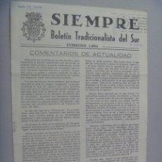 Coleccionismo de Revistas y Periódicos: CARLISMO : SIEMPRE , BOLETIN TRADICIONALISTA DEL SUR. FEBRERO 1984. Lote 68137417
