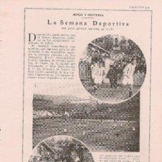 Coleccionismo de Revistas y Periódicos: * DEPORTES * FÚTBOL: CAMPO DE ATOCHA, REAL MADRID; SANTANDER: ECLIPSE… - 1925. Lote 68345125