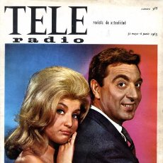 Coleccionismo de Revistas y Periódicos: REVISTA TELE RADIO N. 388. 31/05/1965. MARÍA DURÁN Y JUAN RIQUELME. VER SUMARIO. . Lote 68395785