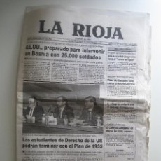 Coleccionismo de Revistas y Periódicos: PERIÓDICO DIARIO LA RIOJA 5 MAY. 1993 - EE.UU., PARA INTERVENIR EN BOSNIA CON 25.000 SOLDADOS. Lote 68414633