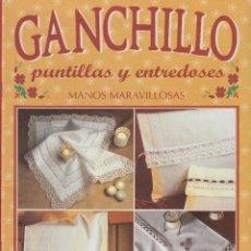 Coleccionismo de Revistas y Periódicos: REVISTA MANOS MARAVILLOSAS GANCHILLO PUNTILLAS Y ENTREDOSES AÑO 2002. Lote 152384100