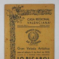 Coleccionismo de Revistas y Periódicos: PROGRAMA DE FIESTAS CASA REGIONAL VALENCIANA, BARCELONA 1935, AGRUPACION CHORAL LO PICAROL, 32 PAG. Lote 68926189