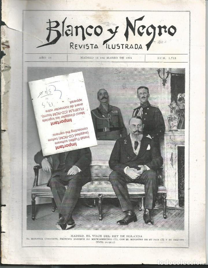 BYN 16 MAR 1924.Nº 1713. REY DE HOLANDA EN MADRID CARTAGENA MARINA BLASCO IBAÑEZ EN CALCUTA (Coleccionismo - Revistas y Periódicos Antiguos (hasta 1.939))