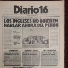 Coleccionismo de Revistas y Periódicos: PERIODICO DIARIO 16 -JUICIO 23-F -VASCOS Y CATALANES CONTRA FELIPE -EL PEÑON - PSOE - 1.982. Lote 69250805