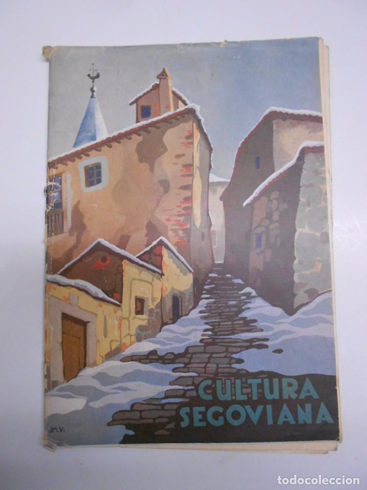 SEGOVIA , CULTURA SEGOVIANA: REVISTA MENSUAL Nº 4 MARZO 1932.44PP. 17X24 CMS FOTOS E ILUSTRACIONES (Coleccionismo - Revistas y Periódicos Antiguos (hasta 1.939))