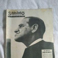 Coleccionismo de Revistas y Periódicos: SÁBADO GRAFICO. PORTADA, HA MUERTO JUAN BELMONTE. N.289.14 DE ABRIL DE 1962. Lote 69301227