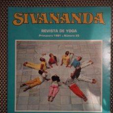 Coleccionismo de Revistas y Periódicos: SIVANANDA - PRIMAVERA 1981- Nº 23(REVISTA DE YOGA). Lote 69369021