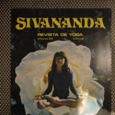 Coleccionismo de Revistas y Periódicos: SIVANANDA - PRIMAVERA 1979 - Nº 15(REVISTA DE YOGA). Lote 69369777
