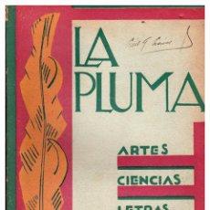 Coleccionismo de Revistas y Periódicos: LA PLUMA - REVISTA MENSUAL DE CIENCIA, ARTES Y LETRAS. NÚMEROS 1, 2, 3, 4, 5, 7 Y 8 (FALTA N° 6). Lote 69482298