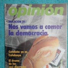 Coleccionismo de Revistas y Periódicos: REVISTA OPINION Nº 39,AÑO 77 ,CATALUÑA- MUERTE DE ETA -PACTO EN GUERNICA.CARRILLO EN L PALACIO REAL. Lote 69610609