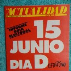 Coleccionismo de Revistas y Periódicos: REVISTA LA ACTUALIDAD Nº 1327 AÑO 1977 -ESPAÑA A LAS URNAS -ISABEL II - CHINA -PETRODOLARES -TOROS. Lote 69709497