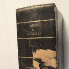 Coleccionismo de Revistas y Periódicos: DIARIO DE BARCELONA - NOVIEMBRE Y DICIEMBRE DE 1900 - ENCUADERNADOS DEL Nº 305 AL 365. Lote 69922281