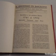 Coleccionismo de Revistas y Periódicos: EL PERIODISMO EN BARCELONA - JOAQUÍN ÁLVAREZ CALVO - AÑOS 1937 Y 1938 - 18 NÚMEROS. Lote 69922449