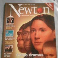 Coleccionismo de Revistas y Periódicos: NEWTON - Nº 1 - MAYO 1998 - CÓMO ÉRAMOS CÓMO SEREMOS. Lote 69947561