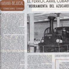 Coleccionismo de Revistas y Periódicos: CUBA 1948 HABANA-BEJUCAL PRIMER TREN CUBANO HOJA REVISTA. Lote 70160525