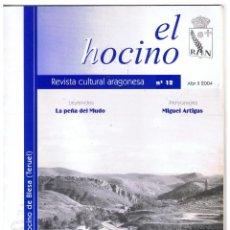 Coleccionismo de Revistas y Periódicos: REVISTA CULTURAL ARAGONESA EL HOCINO Nº12 LA PEÑA DEL MUDO ABRIL 2004 32 PAGINAS MD388. Lote 70412809