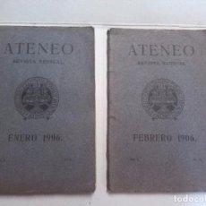 Coleccionismo de Revistas y Periódicos: ATENEO - REVISTA LITERIA MENSUAL, 1906. NÚMEROS I Y II (2 EJEMPLARES). Lote 70590125