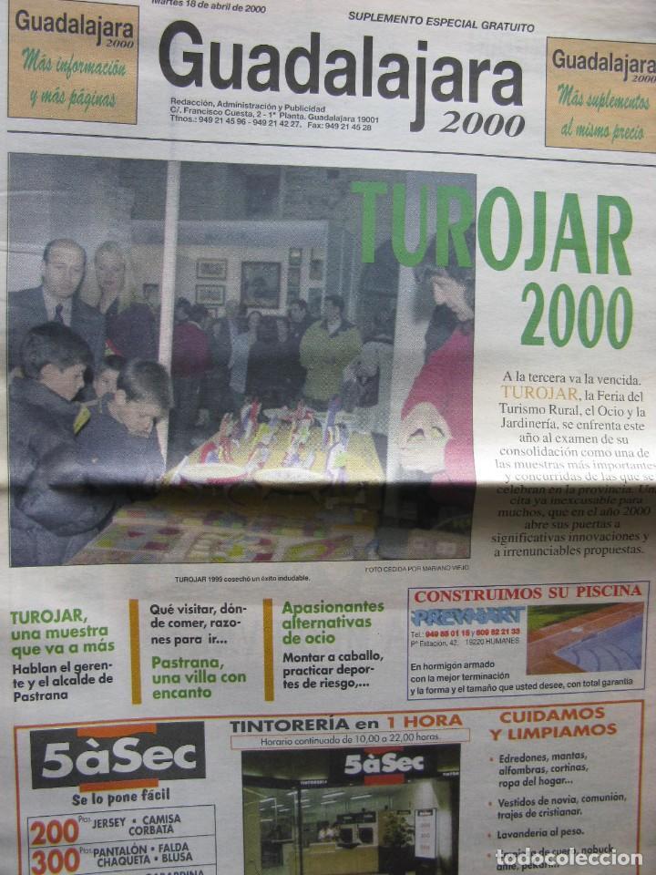 GUADALAJARA 2000. MARTES 18 DE ABRIL DE 2000. TUROJAR 2000. (Coleccionismo - Revistas y Periódicos Modernos (a partir de 1.940) - Otros)