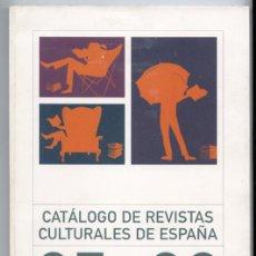 Coleccionismo de Revistas y Periódicos: CATÁLOGO ARCE - ASOCIACIÓN DE REVISTAS CULTURALES DE ESPAÑA 2005-2006. Lote 71255567