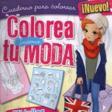 Coleccionismo de Revistas y Periódicos: COLOREA TU MODA N. 1 INVIERNO - CUADERNO PARA COLOREAR - MEGASTAR (NUEVA). Lote 173491529