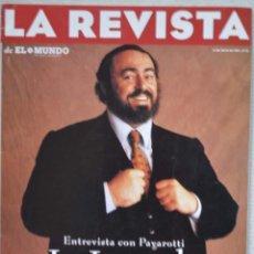 Coleccionismo de Revistas y Periódicos: LA REVISTA DE EL MUNDO, Nº 91. 13 JULIO 1997. PAVAROTTI. Lote 71455015