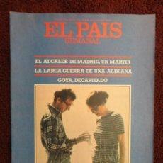 Coleccionismo de Revistas y Periódicos: DOMINICAL EL PAIS Nº 53 AÑO 1978 - JOSE LUIS ALVAREZ - UNA SALMANTINA ,EN ORIENTE PROXIMO -GOYA. Lote 71463219