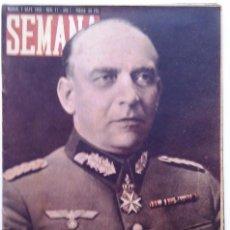 Coleccionismo de Revistas y Periódicos: SEMANA, N.º 011. 7 DE MAYO DE 1940. Lote 71844863
