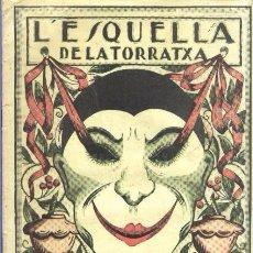 Coleccionismo de Revistas y Periódicos: L'ESQUELLA DE LA TORRATXA - AÑO 1919. Lote 71945887