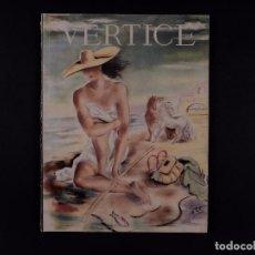 Coleccionismo de Revistas y Periódicos: REVISTA VÉRTICE Nº58, 1942. Lote 72090487
