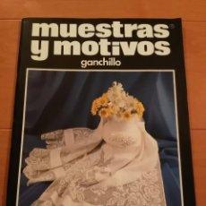 Coleccionismo de Revistas y Periódicos: MUESTRAS Y MOTIVOS - GANCHILLO N°41. Lote 72801403