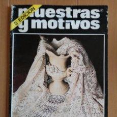 Coleccionismo de Revistas y Periódicos: MUESTRAS Y MOTIVOS, GANCHILLO N°2- 3°EDICION - AÑO 1981. Lote 72882527