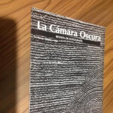 Coleccionismo de Revistas y Periódicos: LA CÁMARA OSCURA 18. REVISTA DE FOTOGRAFÍA. 1988. GRAPA. BUEN ESTADO. RARA. Lote 73517395