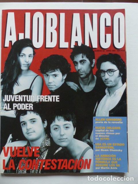 REVISTA AJOBLANCO NUMERO 33 MAYO 1991 - VUELVE LA CONTESTACION (Coleccionismo - Revistas y Periódicos Modernos (a partir de 1.940) - Otros)