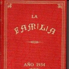 Coleccionismo de Revistas y Periódicos: REVISTA LA FAMILIA AÑO COMPLETO 1934. Lote 73679055