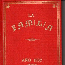 Coleccionismo de Revistas y Periódicos: REVISTA LA FAMILIA AÑO COMPLETO 1932. Lote 73679379