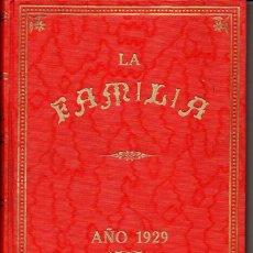 Coleccionismo de Revistas y Periódicos: REVISTA LA FAMILIA AÑO COMPLETO 1929. Lote 73679831