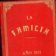 Coleccionismo de Revistas y Periódicos: REVISTA LA FAMILIA AÑO COMPLETO 1921. Lote 73680047