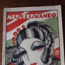 Coleccionismo de Revistas y Periódicos: REVISTA SEMANAL ILUSTRADA. MEDITERRÁNEO Nº 123. ARTES, CIENCIAS, LITERATURA, DEPORTES, MODA.1929.. Lote 74005379