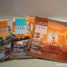 Coleccionismo de Revistas y Periódicos: CASA VIVA - LOTE TRES REVISTAS DECORACIÓN - NÚMEROS 140, 141 Y 142. Lote 74545223