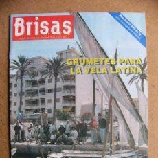 Coleccionismo de Revistas y Periódicos: REVISTA BRISAS Nº 424 LA FORNARINA GRUMETES DE VELA LATINA JOAN BOSCH EL MERO. Lote 74654923