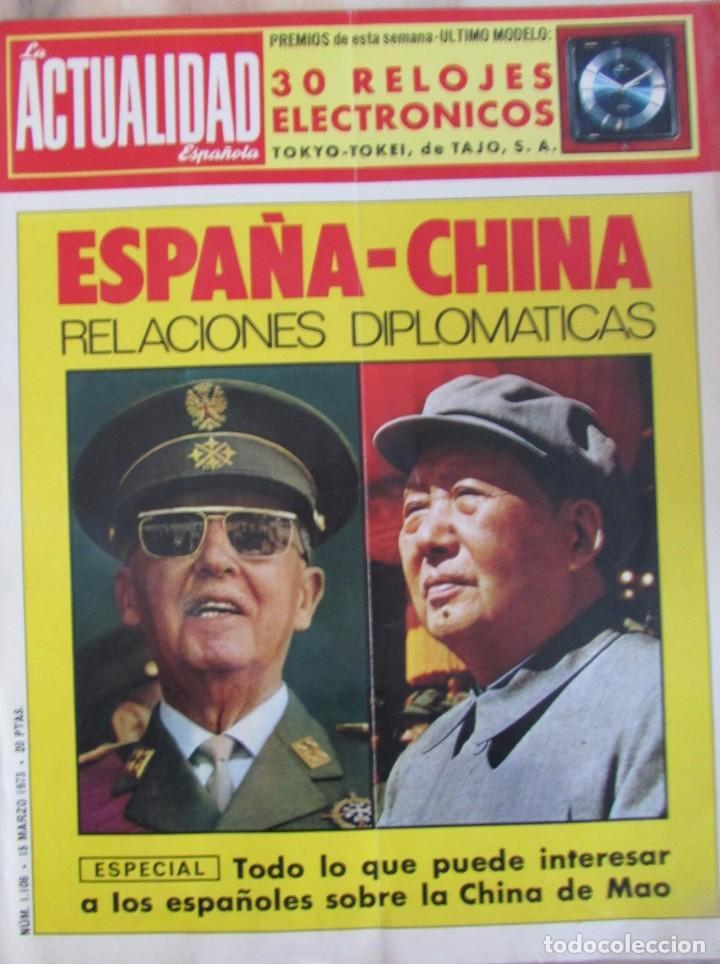 ACTUALIDAD ESPAÑOLA 1106 1973. LOS SERENOS, QUADRA-SALCEDO, UN, DOS, TRES..., PEARL S. BUCK, (Coleccionismo - Revistas y Periódicos Modernos (a partir de 1.940) - Otros)