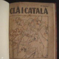 Coleccionismo de Revistas y Periódicos: REVISTA CLA I CATALA - ANY 1925 -COMPLERTA - 4 NUMEROS -CORNET .....-(V-8732). Lote 74987823