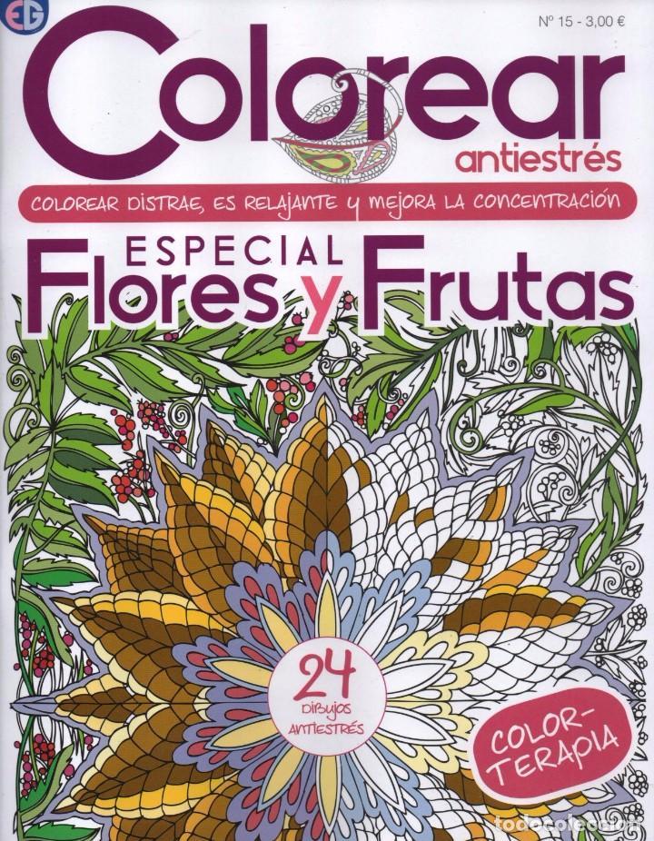 Colorear Antiestres N 15 Especial Flores Y Frutas 24 Dibujos Antiestres Nueva