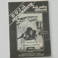 Coleccionismo de Revistas y Periódicos: GUIA INFORMATIVA TODO SOBRE ALBACETE ANUNCIO SUPERMAN THE MOVIE 1979. Lote 75427927