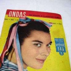 Coleccionismo de Revistas y Periódicos: REVIST ONDAS - N. 143 - 14 NOVIEMBRE 1958 - AURORA BAUTISTA. Lote 75600579